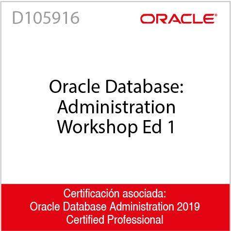 D105916 | Oracle Database: Administration Workshop Ed 1