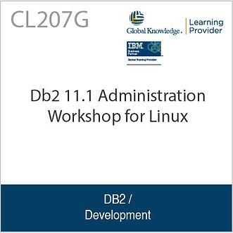 CL207G   Db2 11.1 Administration Workshop for Linux