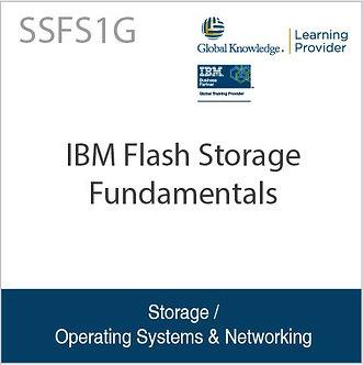SSFS1G | IBM Flash Storage Fundamentals