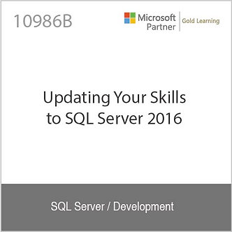 10986B | Updating Your Skills to SQL Server 2016