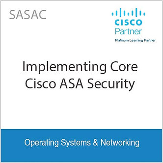 SASAC - Implementing Core Cisco ASA Security