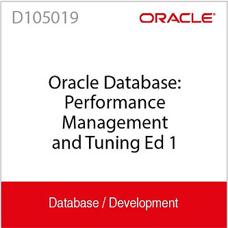D105019 | Oracle Database: Performance Management and Tuning Ed 1