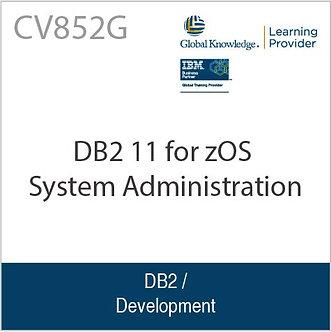 CV852G | DB2 11 for zOS System Administration
