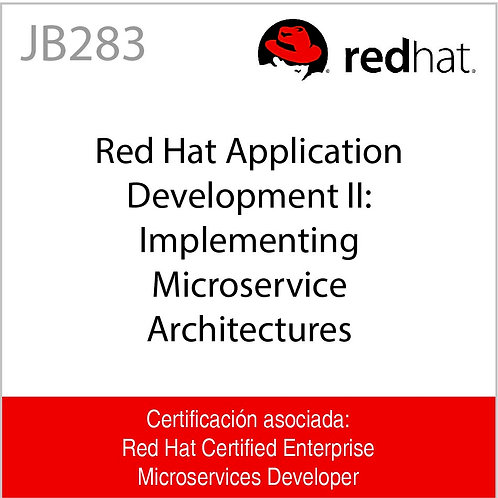 JB283 | Red Hat Application Development II: Implementing Microservice Architectu