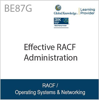 BE87G   Effective RACF Administration
