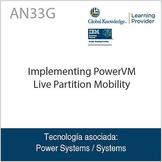 AN33G | Implementing PowerVM Live Partition Mobility