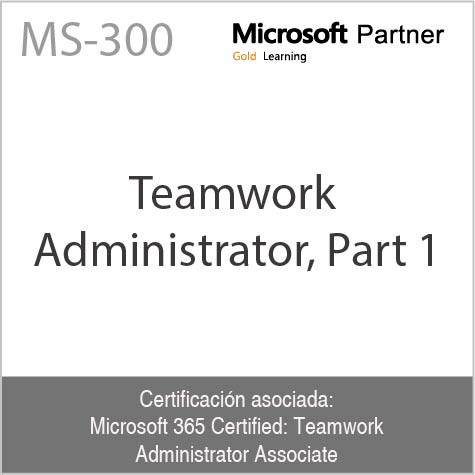 MS-300 | Teamwork Administrator, Part 1