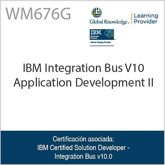 WM676G | IBM Integration Bus V10 Application Development II