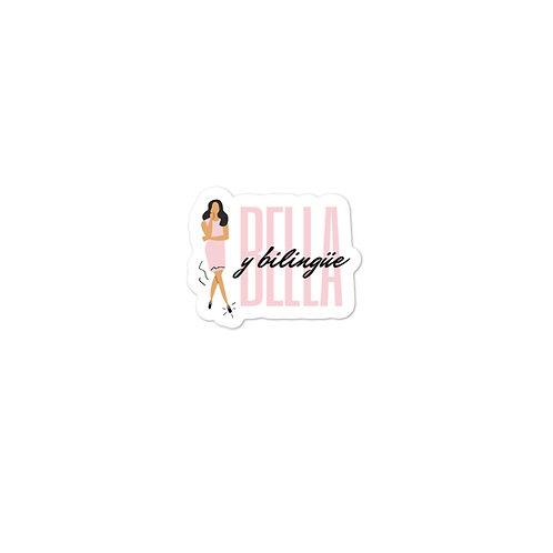 Bella y Bilingue Sticker