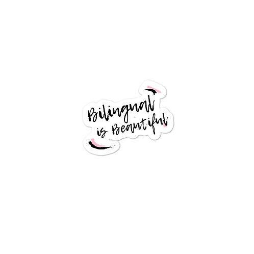 Bilingual is Beautiful Sticker