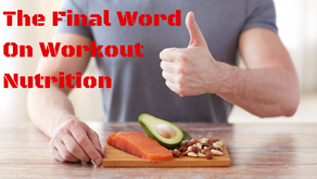 Workout Nutrition: Everything You Need to Know