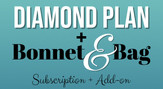 Diamond Plan with Bonnet & Bag Subscription Add-on