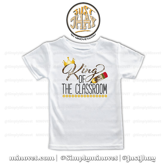 King of the Classroom T-Shirt