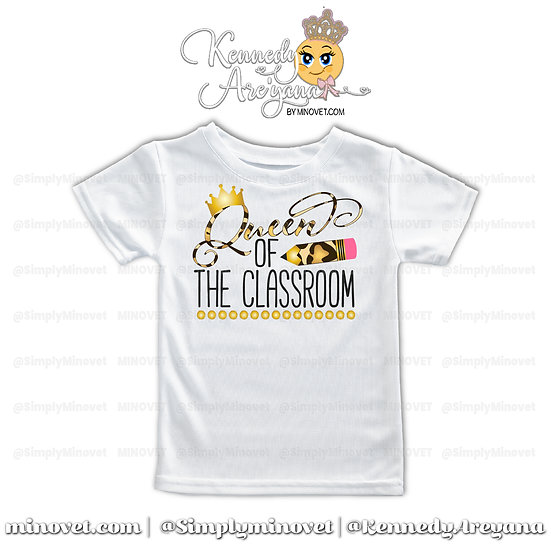 Queen of the Classroom T-Shirt