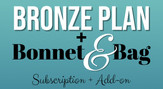 Bronze Plan with Bonnet & Bag Subscription Add-on