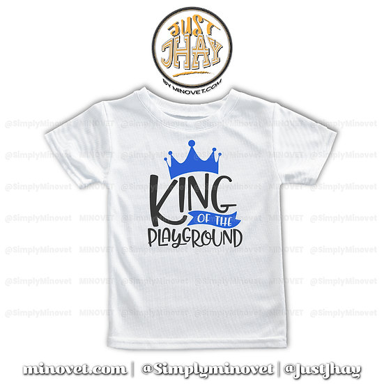 King of the Playground T-Shirt