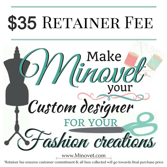 Retaining Fee for Custom Orders