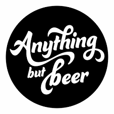 Anything But Beer