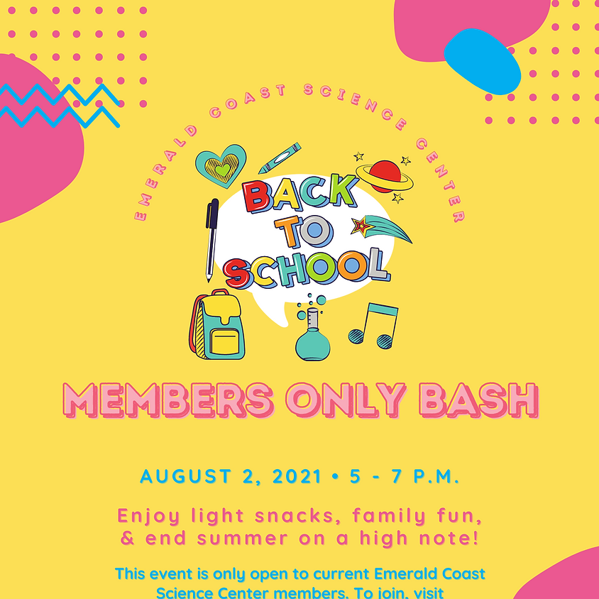 MEMBERS ONLY Back to School Bash