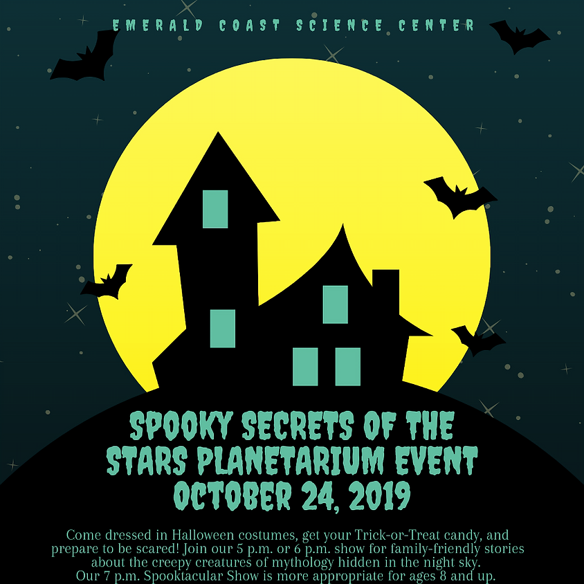 Spooky Secrets of the Stars Planetarium Event 6 p.m. All Ages Show LIMITED SPACES REMAINING--CALL 664-1261 TO BOOK