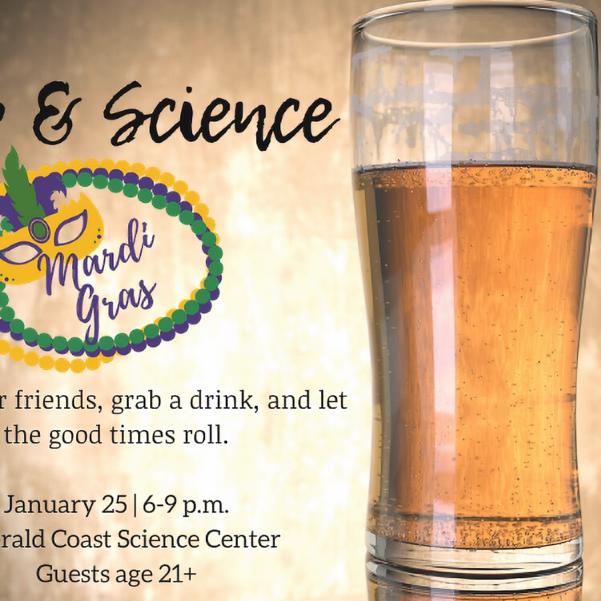 Sip & Science: Mardi Gras--SOLD OUT