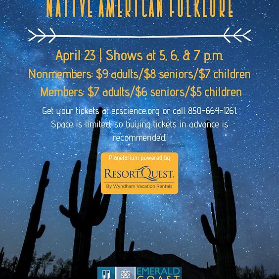 Planetarium Special Feature: Native American Folklore 6 p.m. Show