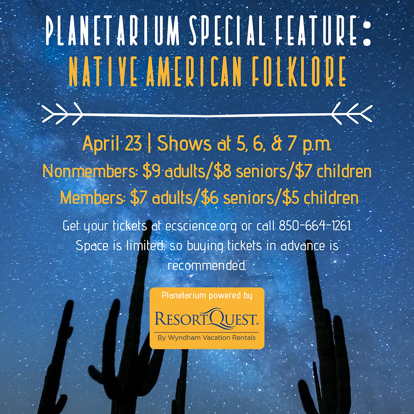 Planetarium Special Feature: Native American Folklore 7 p.m. Show