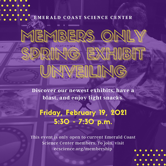 MEMBERS ONLY Spring Exhibit Unveiling