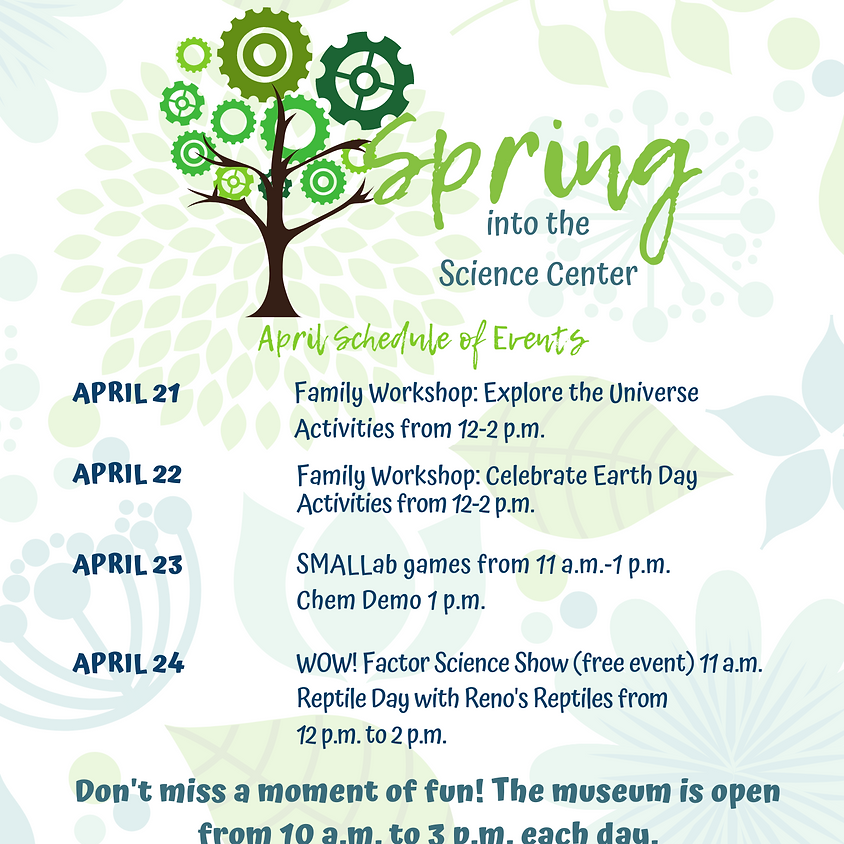 Spring into the Science Center: April Special Events