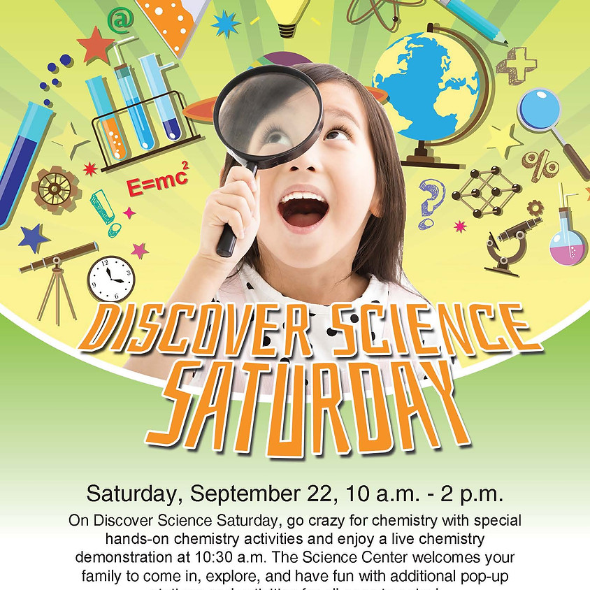 Discover Science Saturday: Crazy for Chemistry!