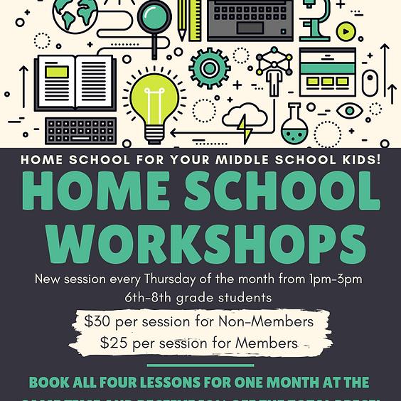 Middle School: Home School Workshops