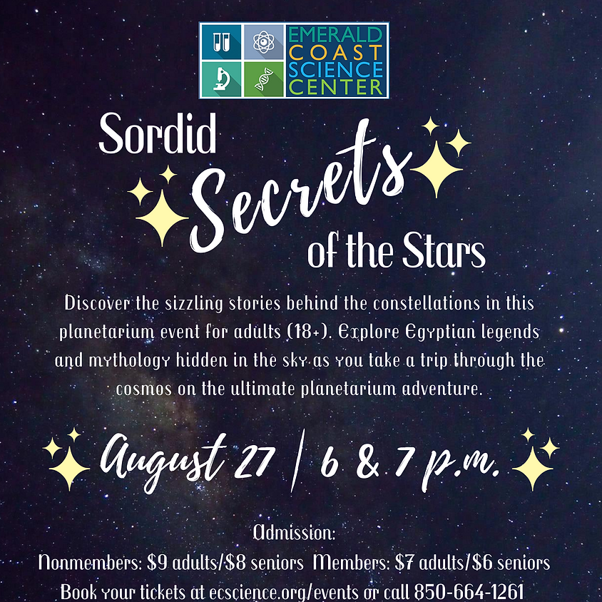 Planetarium Special Feature: Sordid Secrets of the Stars 7 p.m. Show SOLD OUT
