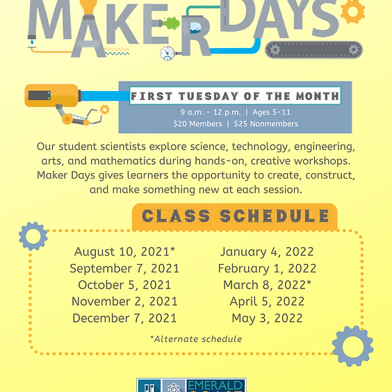 Maker Days *ADDITIONAL CLASS* SPOTS LIMITED, CALL 850-664-121 TO REGISTER
