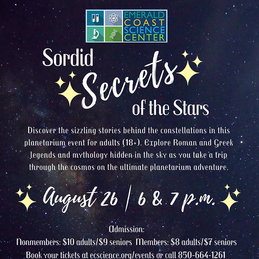 Planetarium Special Feature: Sordid Secrets of the Stars 6 p.m.
