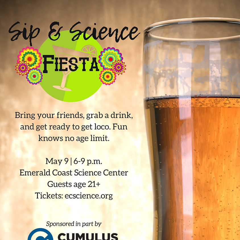 Sip & Science: Fiesta