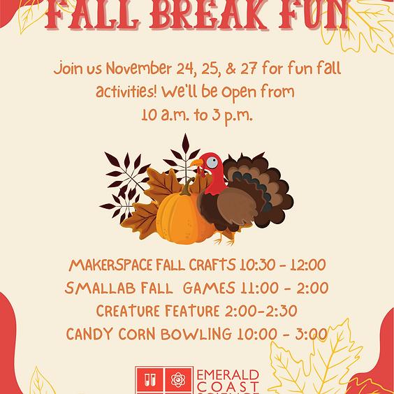 Fall Break Fun November 24