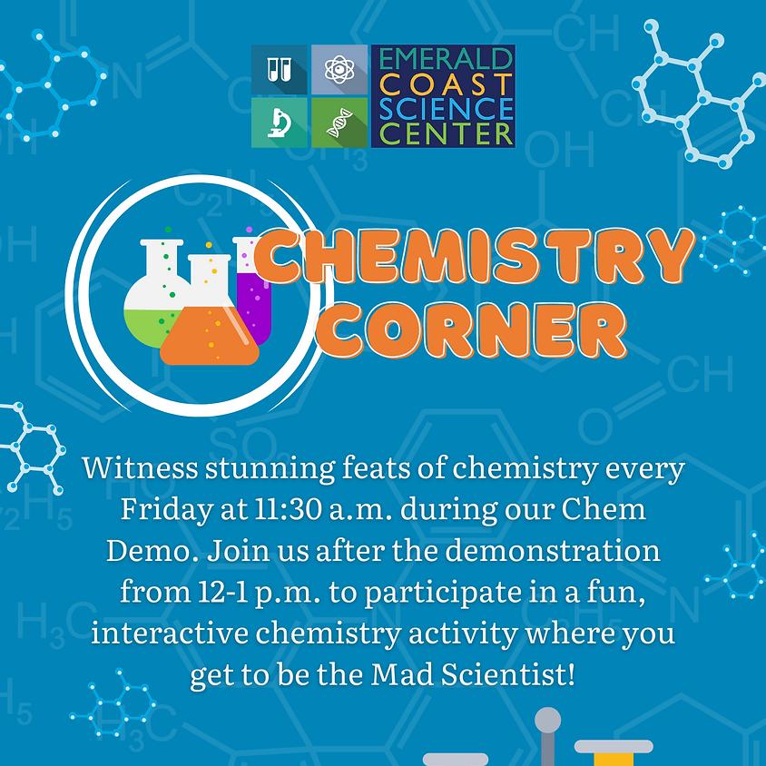 Chemistry Corner June 4 - September 3