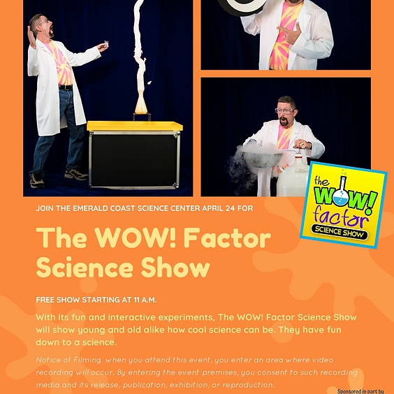 The WOW! Factor Science Show