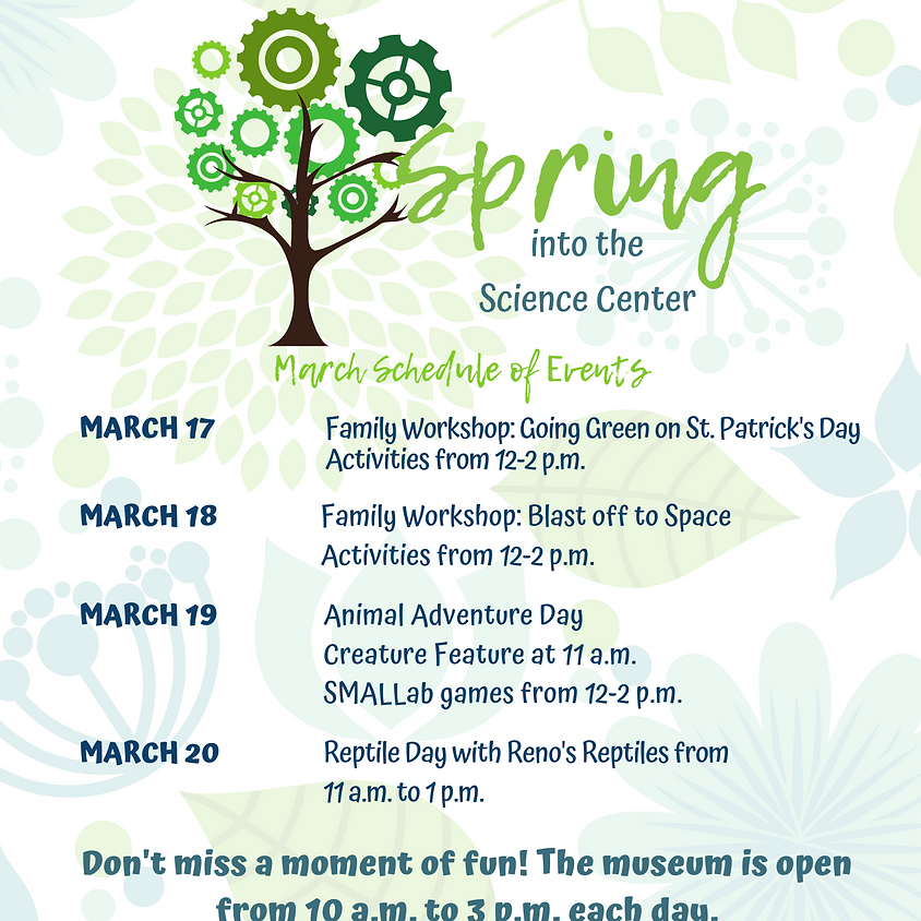 Spring into the Science Center: March Special Events