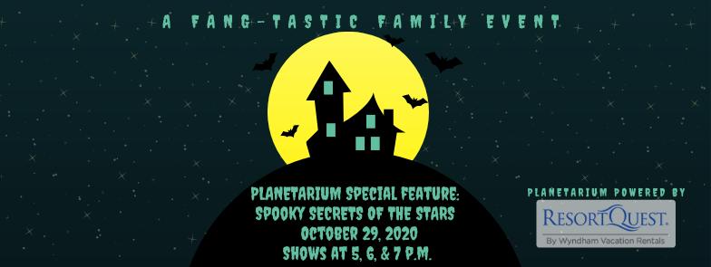 Planetarium Special Feature Spooky Secre