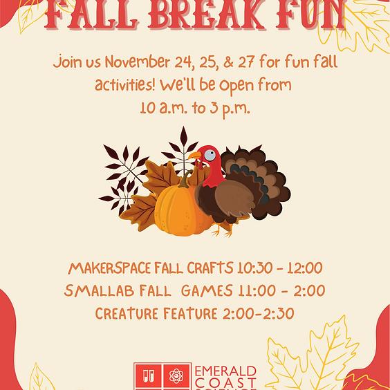 Fall Break Fun November 25
