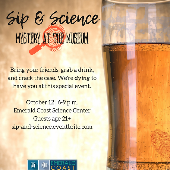 Sip & Science: Mystery at the Museum