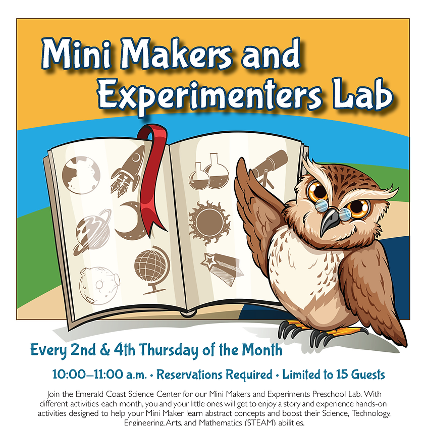Mini Makers and Experiments Lab • RESERVATIONS REQUIRED