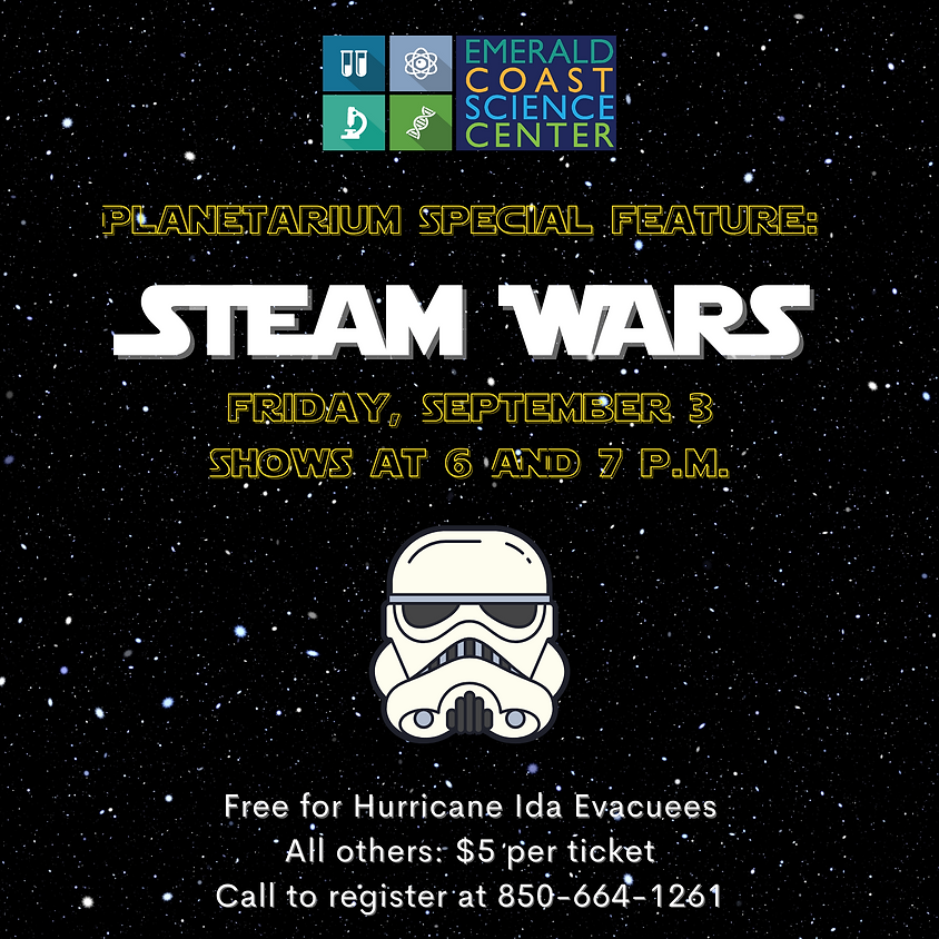 Planetarium Special Feature: STEAM Wars *SOLD OUT*