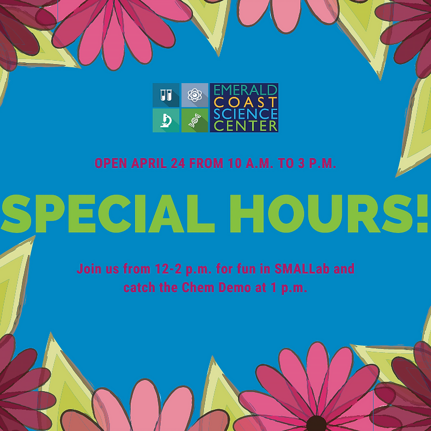 Open Special Hours April 24
