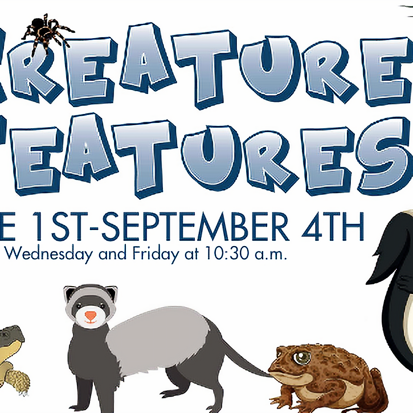 Creature Features: Week of August 31