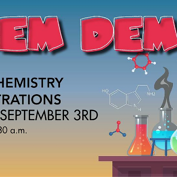 Chem Demos Week of August 3 CANCELED EVENT--CREATURE FEATURE WILL BE HOSTED IN ITS PLACE
