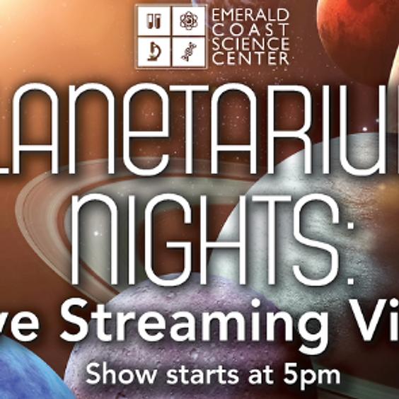 Planetarium Nights: 5 p.m. Live Streaming Show