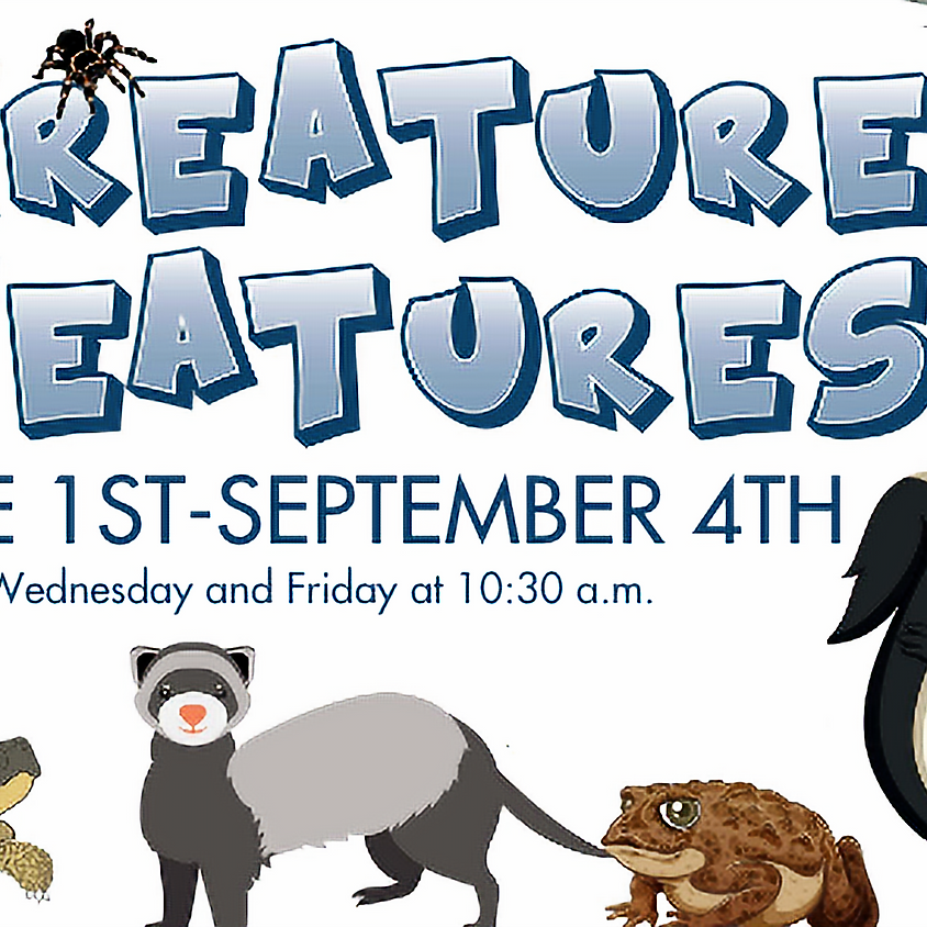 Creature Features: Week of August 3