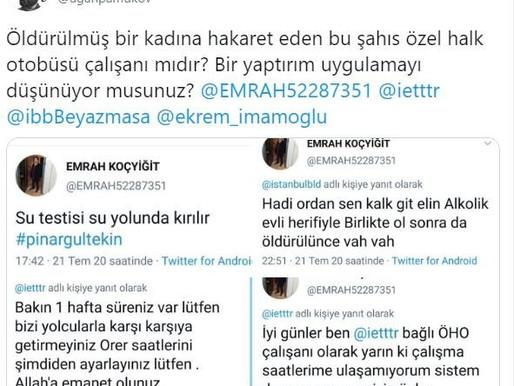 Pınar Gültekin Hakkında Çirkin Paylaşımlar Yapan Şöför Hakkında İETT'den Şok Karar!